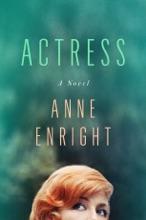 Actress: A Novel