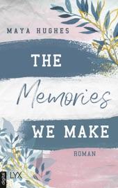 The Memories We Make