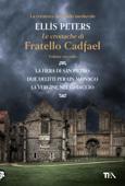 Le cronache di fratello Cadfael - volume secondo