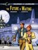 Valerian & Laureline - Volume 23 - The Future is Waiting