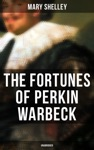 The Fortunes Of Perkin Warbeck Unabridged