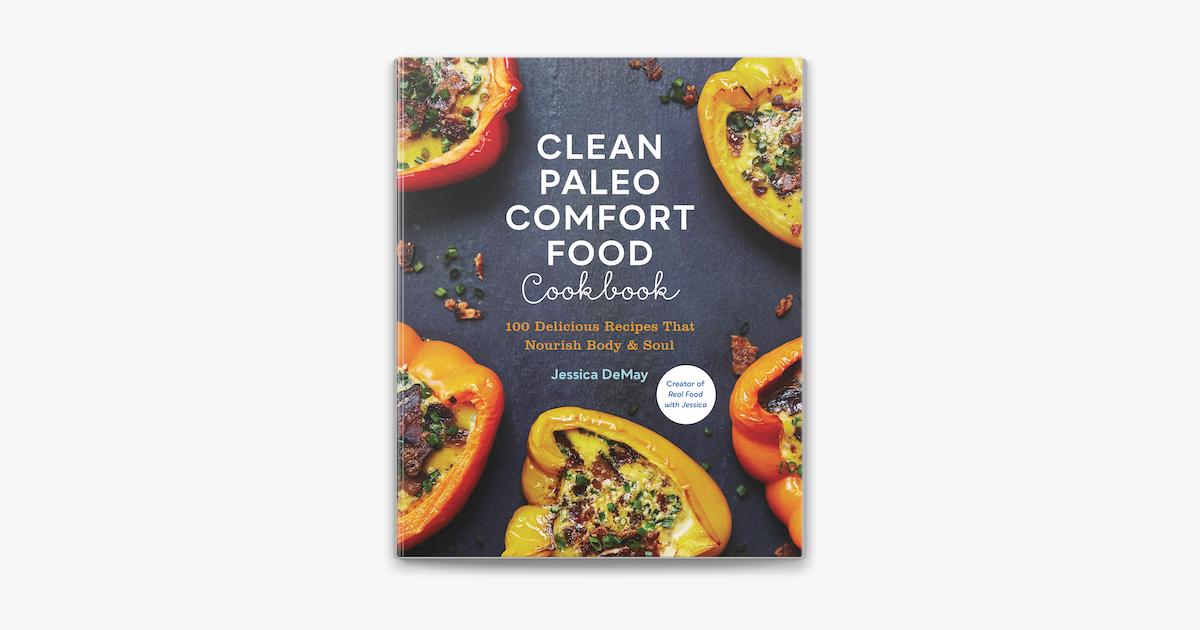 Clean Paleo Comfort Food Cookbook In Apple Books