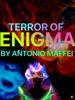 Antonio Maffei - Terror of Enigma  artwork