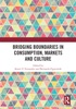 Bridging Boundaries In Consumption, Markets And Culture