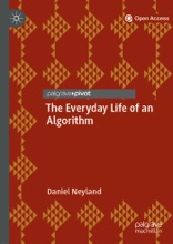 The Everyday Life Of An Algorithm