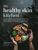 Karen Fischer - The Healthy Skin Kitchen artwork