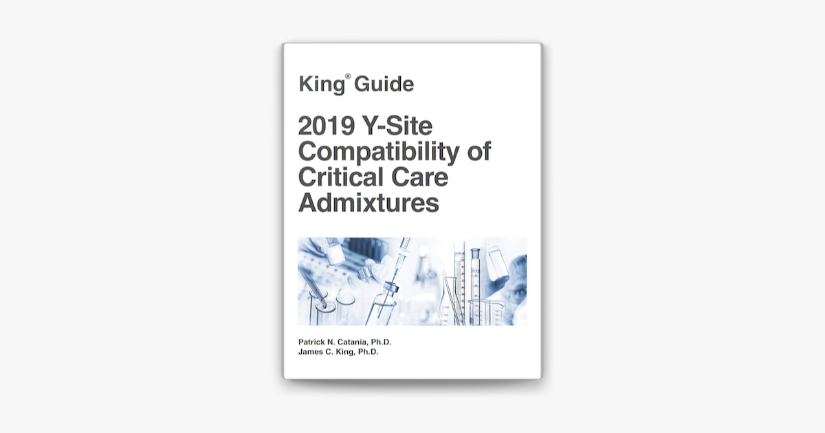 ‎2019 Y-Site Compatibility of Critical Care Admixtures on ...