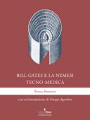 Bill Gates e la nemesi tecno-medica Book Cover