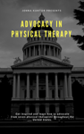 Advocating in Physical Therapy