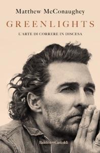 Greenlights di Matthew McConaughey Copertina del libro