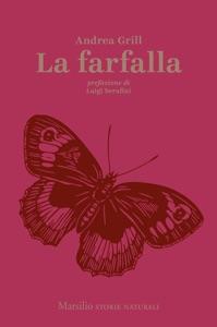 La farfalla da Andrea Grill & Luigi Serafini