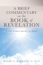 A BRIEF COMMENTARY ON THE BOOK OF REVELATION