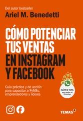 Cómo potenciar tus ventas en Instagram y Facebook