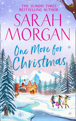 Sarah Morgan - One More For Christmas book