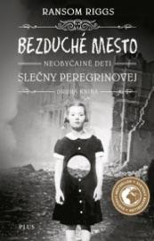 Bezduché mesto Neobyčajné deti slečny Peregrinovej PDF Download