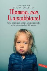 Mamma, non ti arrabbiare! Book Cover