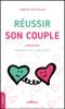 Christel Petitcollin - Réussir son couple illustration