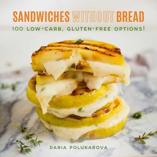 Sandwiches Without Bread - Daria Polukarova