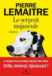 Le Serpent majuscule Book Cover