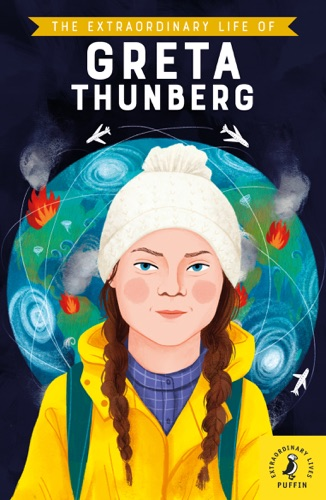 The Extraordinary Life of Greta Thunberg E-Book Download