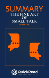 "Summary of ""The Fine Art of Small Talk"" by Debra Fine"