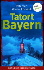 Download Tatort: Bayern - Drei Krimis in einem eBook