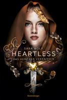 Sara Wolf - Heartless, Band 2: Das Herz der Verräterin artwork