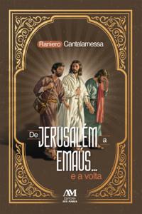 De Jerusalém a Emaús... e a volta Copertina del libro