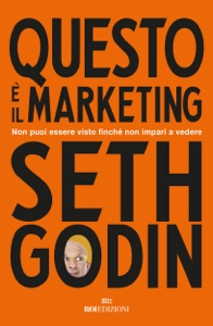 Questo è il marketing da Seth Godin