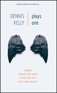 Dennis Kelly: Plays One Copertina del libro