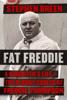 Fat Freddie - Stephen Breen