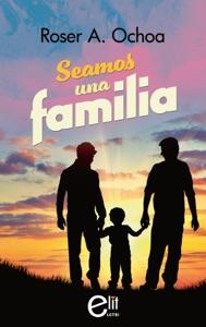 Seamos una familia Book Cover