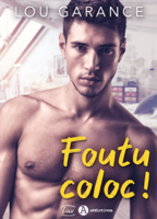 Download and Read Online Foutu coloc!
