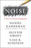 Daniel Kahneman, Olivier Sibony & Cass R. Sunstein - Noise portada
