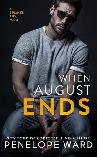 Penelope Ward - When August Ends