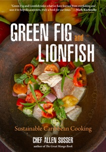 Green Fig and Lionfish by Chef Allen Susser Book Cover