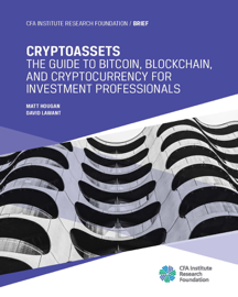 Cryptoassets: The Guide to Bitcoin, Blockchain, and Cryptocurrency for Investment Professionals