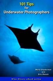 101 Tips for Underwater Photographers