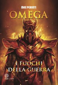 Omega. I fuochi della guerra Libro Cover