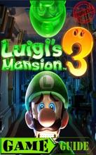 Luigis Mansion 3 Game Guide