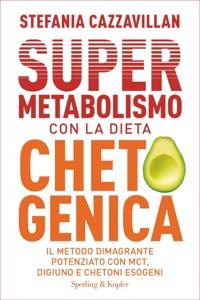 Supermetabolismo con la dieta chetogenica Book Cover
