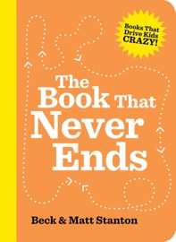 The Book That Never Ends Books That Drive Kids Crazy 5