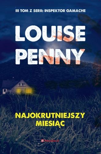 Louise Penny - Najokrutniejszy miesiąc