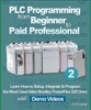 PLC Programming from Beginner to Paid Professional - Part 2