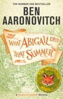 Ben Aaronovitch - What Abigail Did That Summer artwork