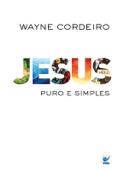 Jesus: Puro e Simples Book Cover