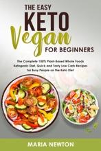 The Easy Keto Vegan For Beginners