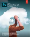 Adobe Photoshop CC Classroom In A Book 2019 Release 1e