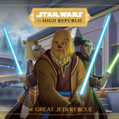 The High Republic: The Great Jedi Rescue