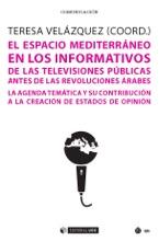 El Espacio Mediterráneo En Los Informativos De Las Televisiones Públicas Antes De Las Revoluciones árabes. La Agenda Temática Y Su Contribución A La Creación De Estados De Opinión